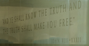 ...If you're in the Security -Cleared Caste, that is.  Inscribed at CIA Headquarters.